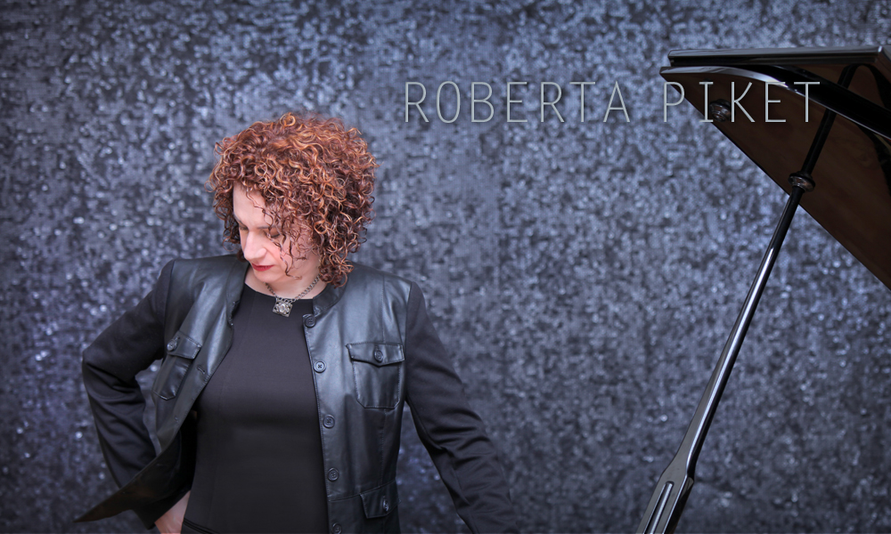 Roberta Piket | Pianist, Organist, Composer, Vocalist, Teacher